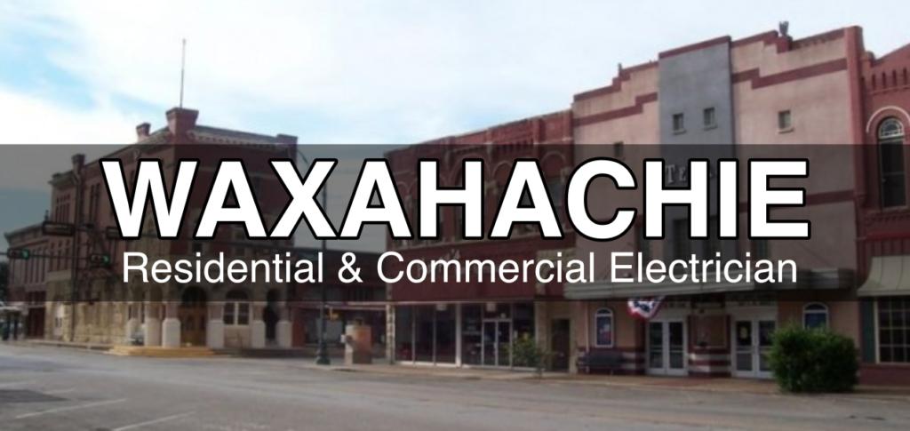waxahachie tx electrician